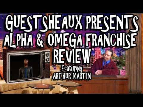 Guestsheaux Presents - Alpha and Omega Franchise Review by Arthur Martin