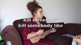 """KILL SOMEBODY"" by Yungblud ( instrumental ukulele cover)"