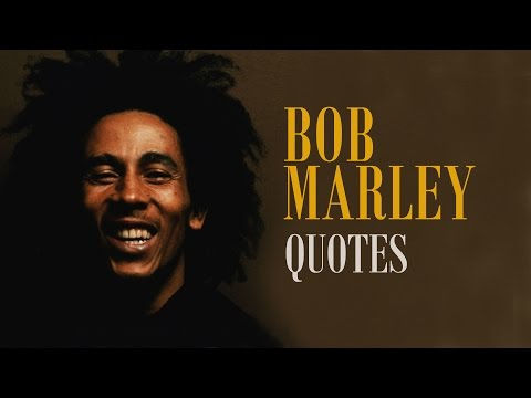 🔴 10 Inspiring Quotes by Bob Marley