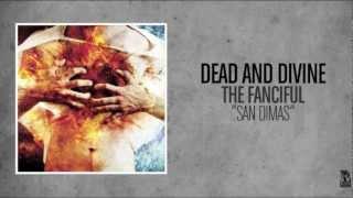 Watch Dead  Divine San Dimas video