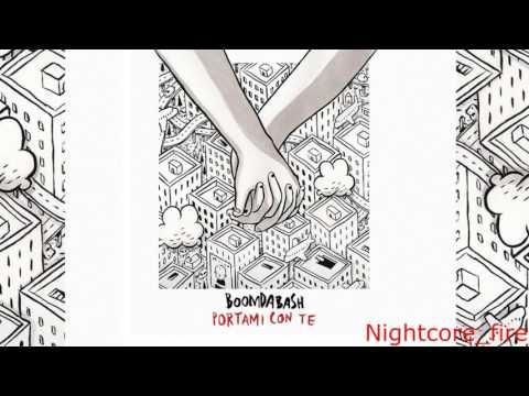 Nightcore-BOOMDABASH-PORTAMI CON TE