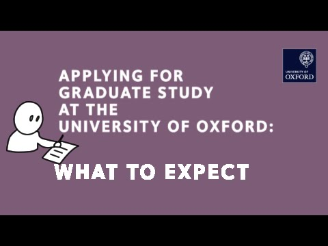 Graduate Applications To Oxford: What To Expect Once You Apply video