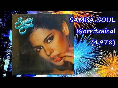 SAMBA SOUL - Biorritmical (1978) Latin Disco *Warren Schatz, Joaquin Lopes
