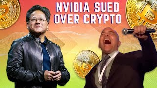 Whoa! Nvidia Being Sued for Crypto Lies