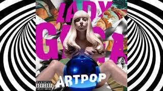 Lady Gaga ARTPOP (FULL ALBUM)