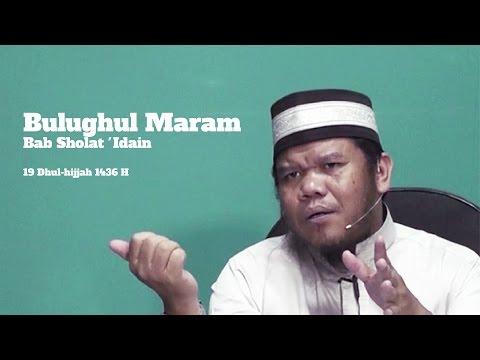 Bulughul Maram Bab Sholat 'Idain | Ustadz Abu Haidar As-Sundawy
