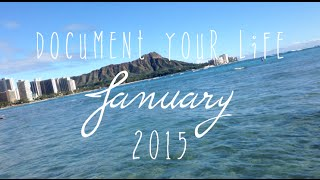 Document Your Life | January 2015