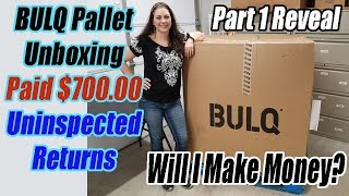 Bulq.com Pallet Unboxing Uninspected returns - Paid $700.00 - Will I make a Profit? Part 1 Reveal