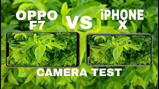 Oppo F7 VS iPhone X Camera Test 2018