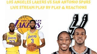 Los Angeles Lakers Vs. San Antonio Spurs Live Stream Play By Play & Reaction