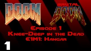 Doom - Knee-Deep in the Dead - E1M1: Hangar (1993) [Brutal Doom v20b] [1080p60]