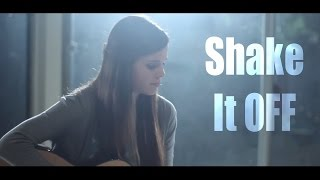 Taylor Swift - Shake It Off (Acoustic Cover) by Tiffany Alvord on iTunes & Spotify ❤