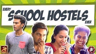 EVERY SCHOOL HOSTELS EVER | IDHU ADHU ILLA | BLACK SHEEP