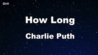 Download Lagu How Long - Charlie Puth Karaoke 【With Guide Melody】 Instrumental Gratis STAFABAND