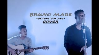 Bruno Mars -  Count on me (Cover By Teuku Rizal)