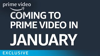 What's Coming to Prime in January | Prime Video