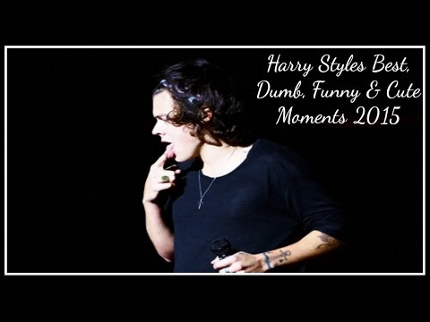 Harry Styles Best, Dumb, Funny & Cute Moments 2015