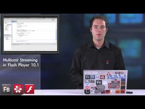 ADC Presents - Multicast Streaming in Flash Player 10.1