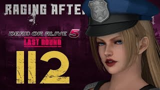 Raging After Thoughts   Dead or Alive 5 Last Round: Episode 112