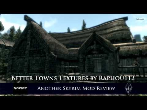 Another Skyrim Mod Review - Better Towns Textures by Raphou112