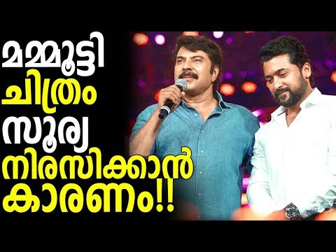 Actor Suriya Drop this Mammootty Movie - Reason