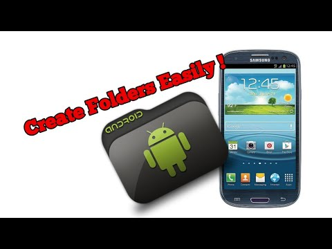 How to create folders on Samsung Galaxy S3; in home screens and applications menu