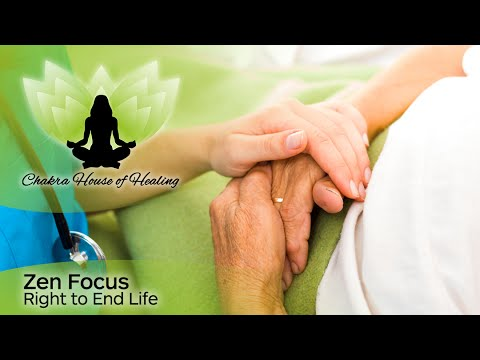 Right To End Life - Zen Focus