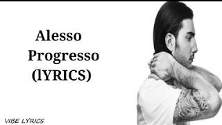 Alesso , Progresso[Lyrics]