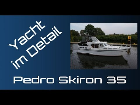 Pedro Skiron 35 Präsentation - Yacht im Detail (walkthrough) - motor boat presentation