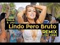 Lagu Thalia,Lali-Lindo Pero Bruto (Letra,Remix)