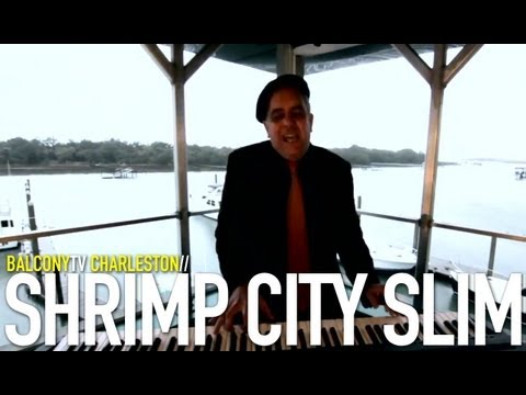 SHRIMP CITY SLIM - BIG MEAL AT MIDNIGHT (BalconyTV)