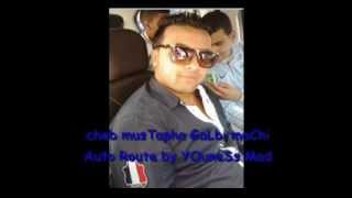 CHeB MuSTaPHa 2014 GaLBi MaCHi auTo RouTe aVeC TouFik SMaHi Choc 2014 By YOuNeSs Mad