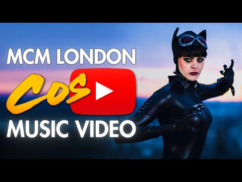Cosplay Music Videos - London Comic Con - MCM Expo - Cosplay Music Video