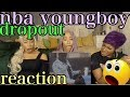 NBA YOUNGBOY - DROP OUT REACTION