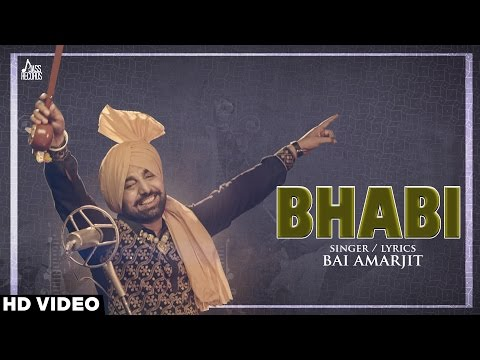 Bhabi | Bai Amarjit | Latest Punjabi Video Songs 2016