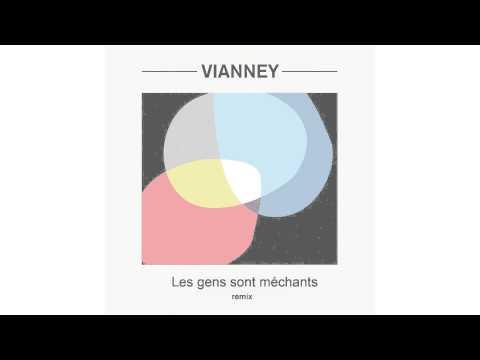 Vianney - Les Gens Sont Méchants Antoine Essertier Remix