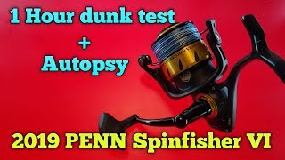 NEW 2019 PENN Spinfisher VI   Just how water resistant is it.  1hr submersion and autopsy (SHOCKING)