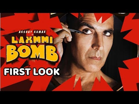 Laxmi Bomb Movie First Look | Akshay Kumar, Kiara Advani | Direct By Raghava Lawrence