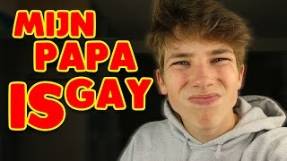 Mijn papa is gay...