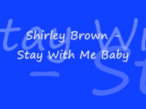 Shirley Brown  Stay With Me Ba