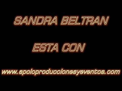 SANDRA BELTRAN. www.apoloproduccionesyeventos.com