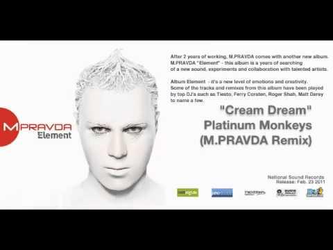 Platinum Monkeys - Cream Dream (M.PRAVDA Remix)