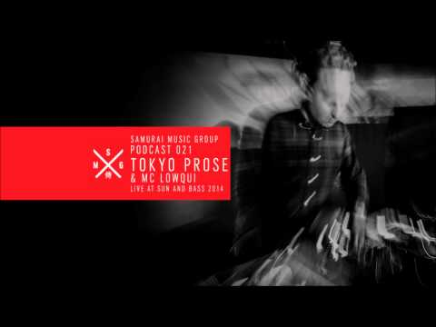 Tokyo Prose & LowQui - Samurai Music Group Official Podcast 21
