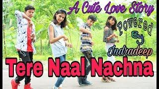 Tere Naal Nachna A Cute Love Story Powered By Indradeep Badshah Sunanda S Nawabzaade