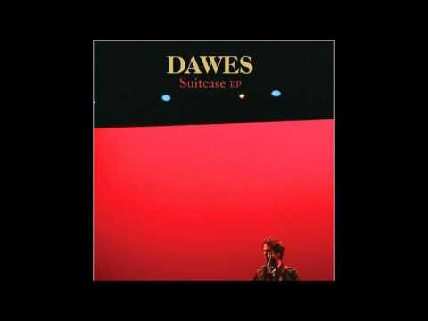 Dawes - All My Failures