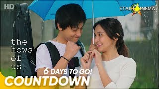 6 Days to Go! | 'The Hows of Us' | Kathryn Bernardo and Daniel Padilla