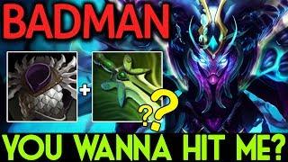 Badman Dota 2 [Spectre] Rush Blade Mail   You Wanna Hit Me?
