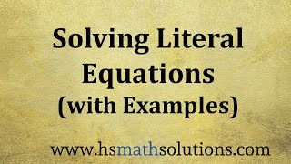 Solving Literal Equations and Formulas