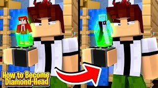 Minecraft Adventure - HOW TO BECOME DIAMOND HEAD FROM BEN 10!!