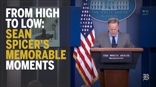 From high to low: Sean Spicer